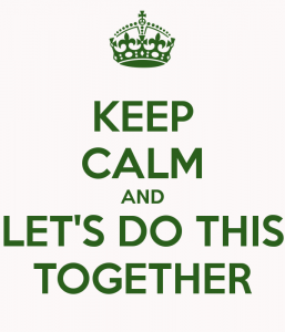 keep-calm-and-let-s-do-this-together-4.jpg